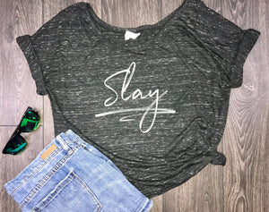 slay all day, women's slay shirt, flowy slay shirt, positive vibes, brunch shirt, day drinking, bridal party, weekend, good vibes, slay tee