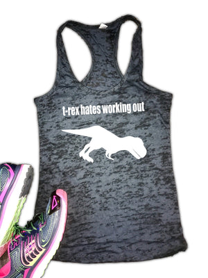 t-rex hates working out funny gym burnout tank - workout tank for women - funny workout gift - fitness tank - tone it up tank - beach body