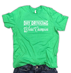 Day Drinking World Champion Men's St. Patty's Day Unisex Tee - Green beer shirt - st patricks day shirt funny - best st patricks shirt