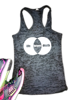 Life Death Burpees Women's Burnout Racerback Tank