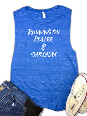 Running on Coffee & Sarcasm Women's Muscle Tank