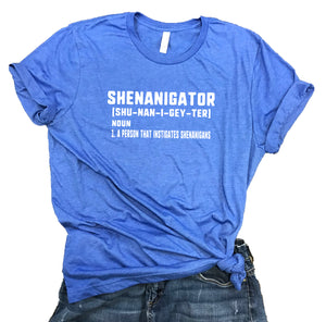 Shenanigator Funny Unisex Relaxed Fit Soft Blend Tee