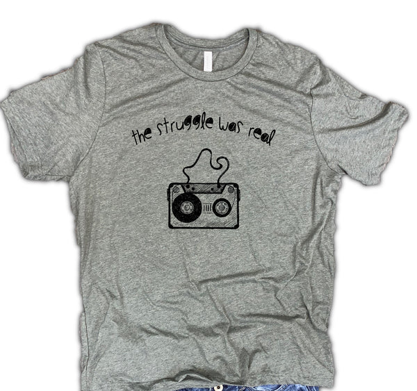 The Struggle Was Real Cassette Soft Blend Unisex Shirt