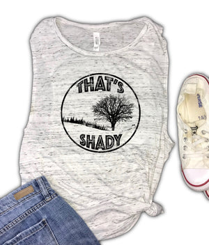 That's Shady Funny Nature Women's Muscle Tank