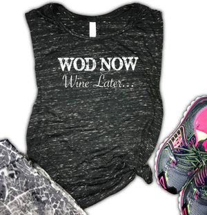 WOD Now Wine Later Women's Workout/Gym Muscle Tank