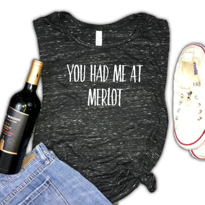 You Had Me At Merlot Funny Wine Women's Muscle Tank