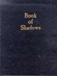 BOOK OF SHADOWS: Blank Book & Journal