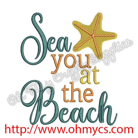 Sea you at the Beach Embroidery Design
