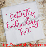 Betterfly Embroidery Font (BX Included)