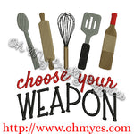 Choose Your Weapon Embroidery Design