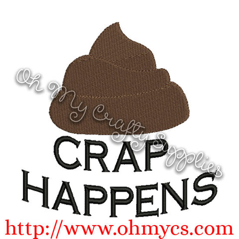 Crap Happens Embroidery Design