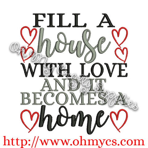 Fill a House Embroidery Design