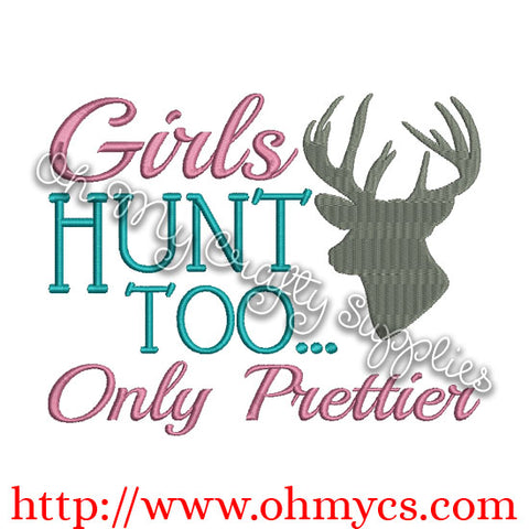 Girls Hunt Too... embroidery design