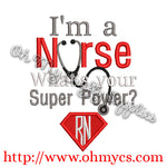 Nurse Super Power 3 Embroidery Design
