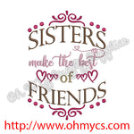 Sisters make the best of Friends embroidery design