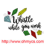 Whistle While you Work Embroidery Design