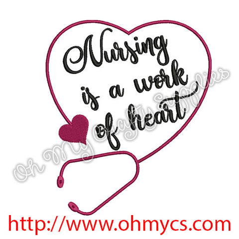Nursing is a work of heart Embroidery Design
