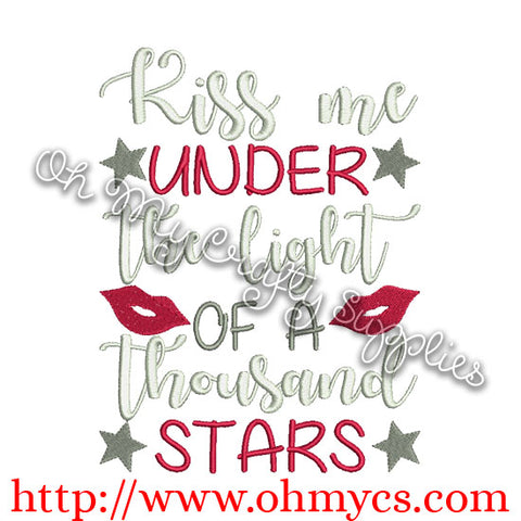 Kiss me under the light of a thousand stars embroidery design