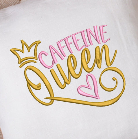 Caffeine Queen 2021 Embroidery Design