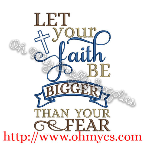 Faith be bigger Embroidery Design