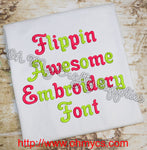 Flippin Awesome Embroidery Font (BX Included)