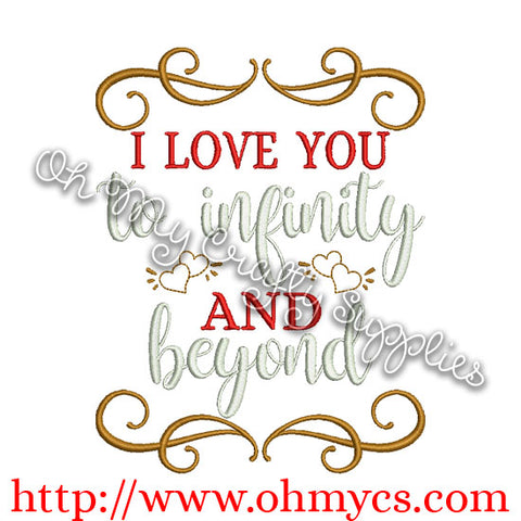 I love you to infinity and beyond embroidery design