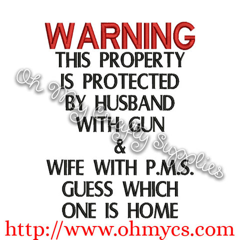 WARNING HUSBAND WITH GUN AND WIFE WITH PMS Embroidery Design