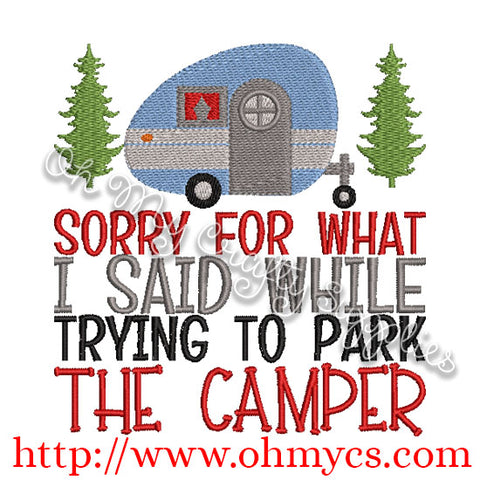 Sorry for what I said while trying to park the camper embroidery design