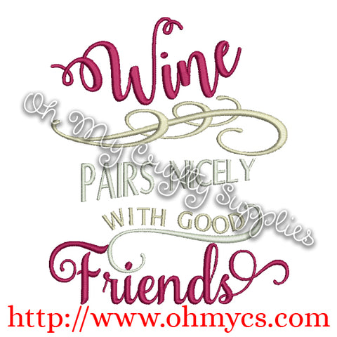 Wine Pairs Nicely Embroidery Design