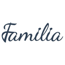 "Load image into Gallery viewer, Beautiful ""Familia"" Sign"