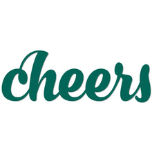 "Load image into Gallery viewer, ""Cheers"" Sign"