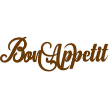 "Load image into Gallery viewer, ""Bon Appetit"" Beautiful Word Art Sign"