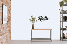 "Load image into Gallery viewer, ""Hustle"" Sign"