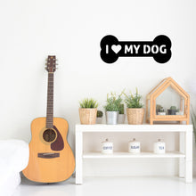 "Load image into Gallery viewer, ""I Love My Dog"" Bone Graphic Sign"