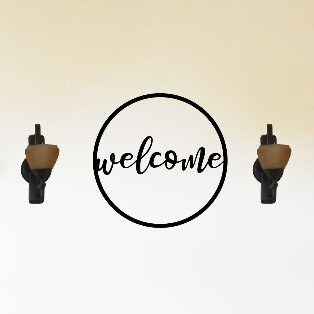 Round Welcome In Sign