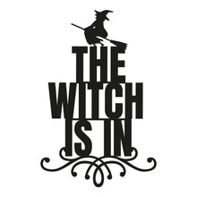 Load image into Gallery viewer, The Witch Is In Halloween Themed Sign