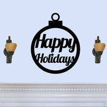 "Load image into Gallery viewer, ""Happy Holidays"" Christmas Ornament Sign"