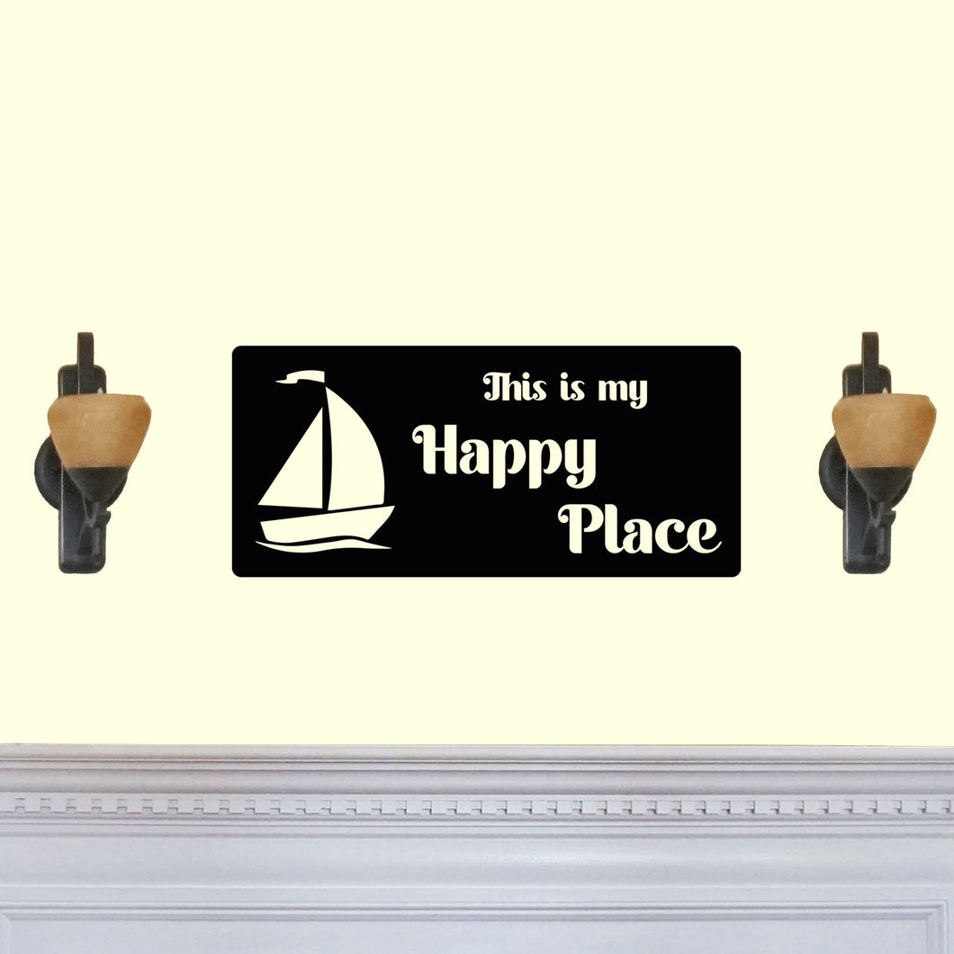 This is my Happy Place Sail Boat Sign