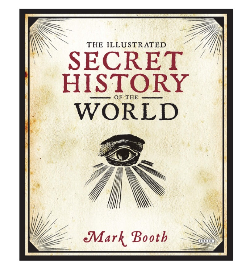 Illustrated Secret History of The World