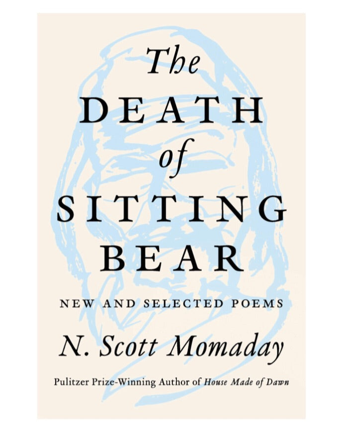 Death of Sitting Bear: New and Selected Poems