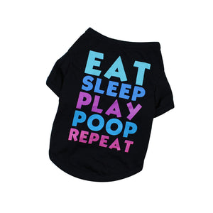 Eat Sleep Play Poop Repeat Letter Printing Pet Dog Summer T-shirts Vest Clothes