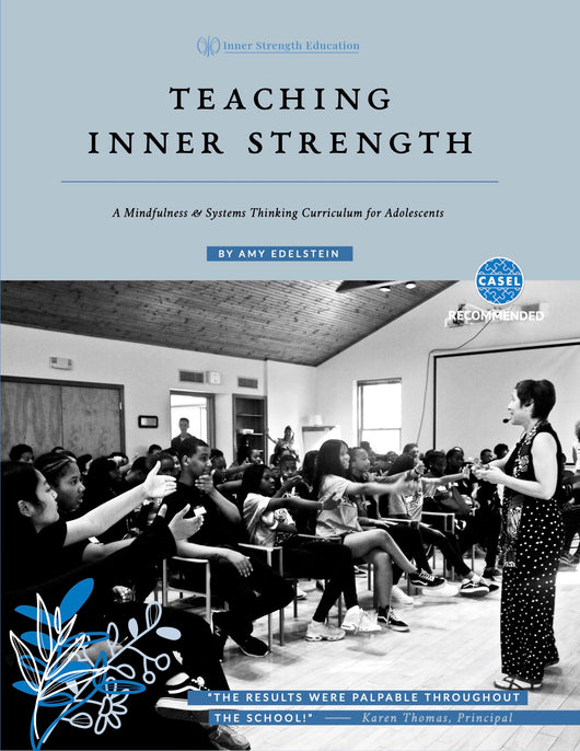 Teaching Inner Strength: 2nd Edition of the Teacher's Manual