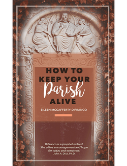How to Keep Your Parish Alive