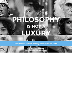 Philosophy Is Not a Luxury