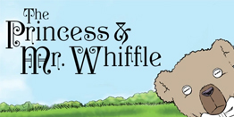 The Adventures of the Princess & Mr. Whiffle
