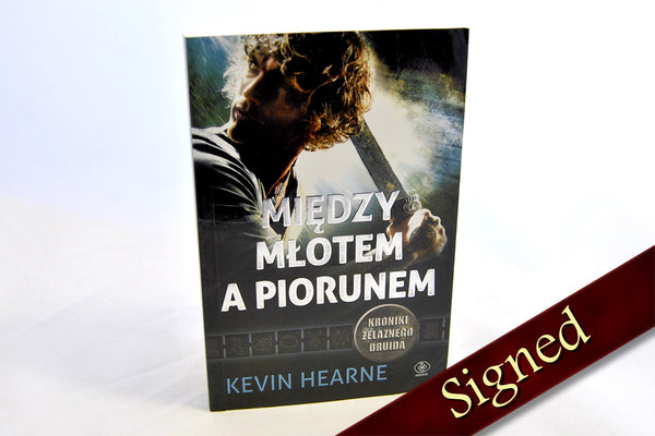 Hammered by Kevin Hearne (Polish Edition)