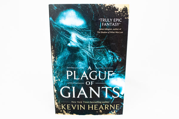 A Plague of Giants by Kevin Hearne (UK Edition)