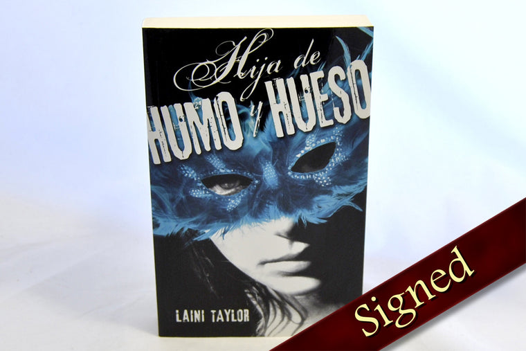 Daughter of Smoke and Bone by Laini Taylor (Spanish Edition)