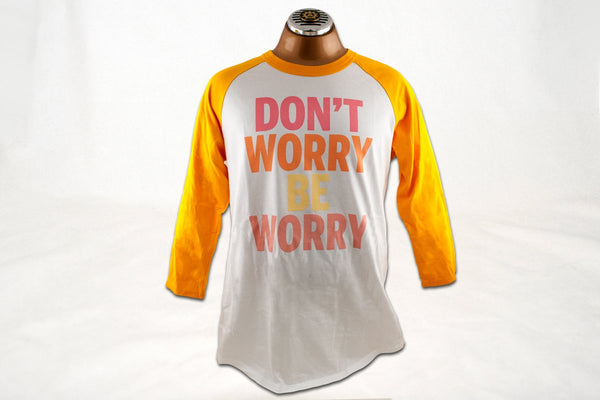 Apparel - Don't Worry Be Worry Baseball T-shirt