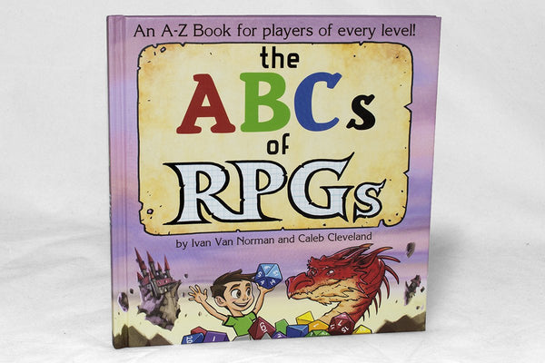 Books - The ABCs Of RPGs By Ivan Van Norman And Caleb Cleveland